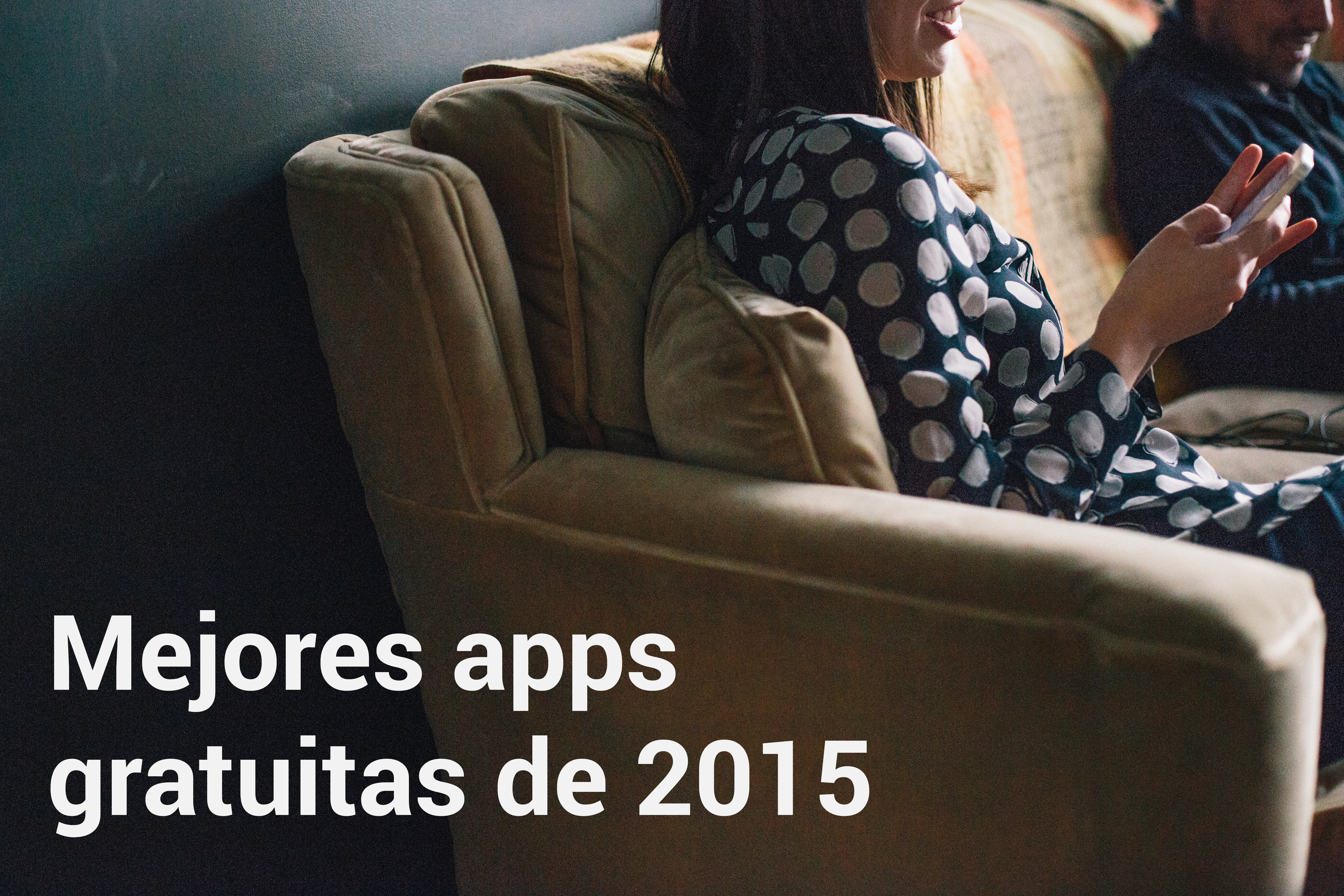 mejores apps gratuitas de 2015