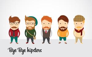 bye bye hipsters